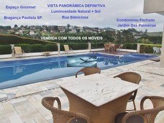 Foto do Sobrado-Vendo Sobrado Condomínio Jardim das Palmeiras, 2.100 m² AT Porteira Fechada. Bragança Paulista SP