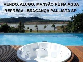 Foto do Sobrado-Vendo, Alugo. Mansão (Pé na Água) Represa Bragança Paulista SP
