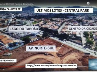 Foto do Terreno-Terreno à venda, Últimas Unidades a Venda - Lotes Central Park, Bragança Paulista.