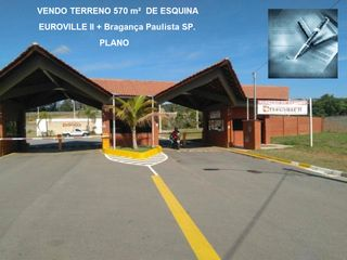 Foto do Terreno-Vendo Terreno 570 m² Condomínio Euroville II Bragança Paulista SP (Esquina, Plano)